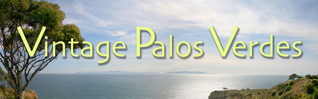 Vintage Palos Verdes